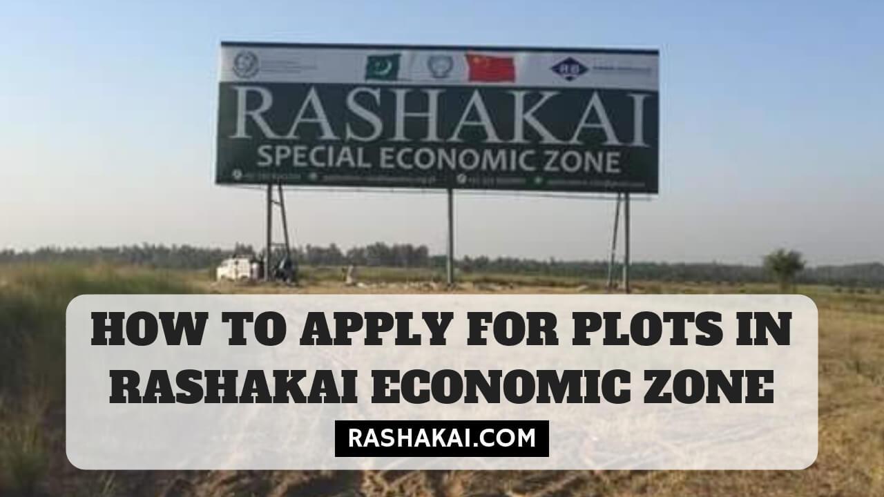 How to Apply for Plots in Rashakai Economic Zone