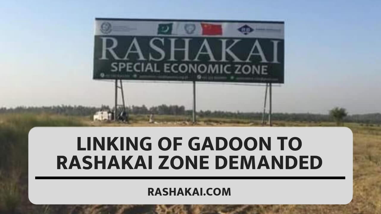 Linking of Gadoon to Rashakai zone demanded