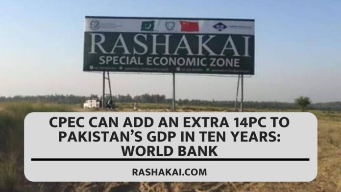 CPEC can add an extra 14pc to Pakistan's GDP in ten years: World Bank