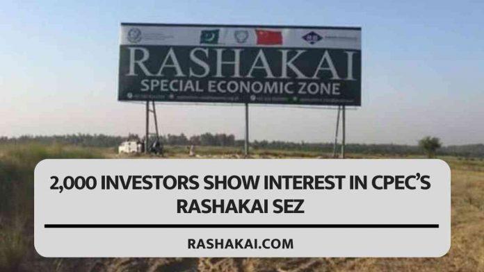 2,000 investors show interest in CPEC's Rashakai SEZ 1