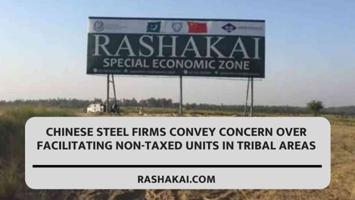 Chinese steel firms convey concern over facilitating non-taxed units in tribal areas 1