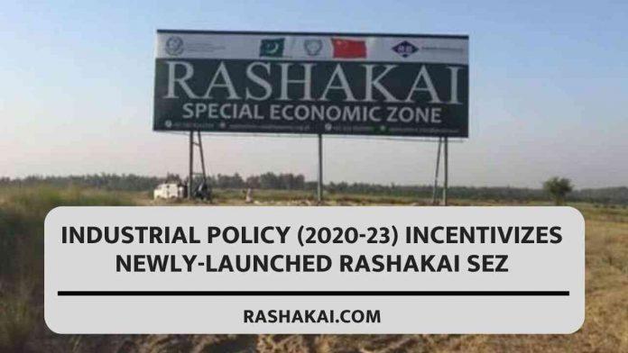 Industrial policy (2020-23) incentivizes newly-launched Rashakai SEZ 1