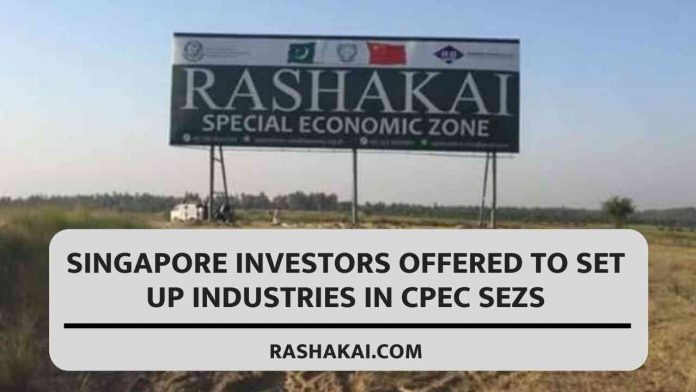 Singapore investors offered to set up industries in CPEC SEZs 1