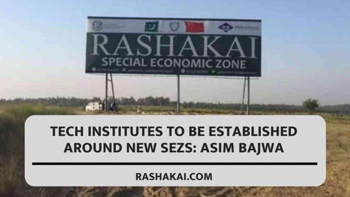 Tech institutes to be established around new SEZs: Asim Bajwa 1