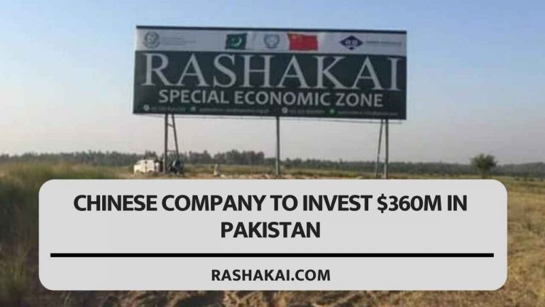 Chinese company to invest $360m in Pakistan